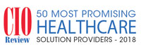 50 Most Promising Healthcare Solution Providers - 2018